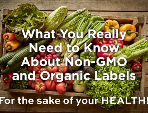 The Shocking Difference Between Organic & Non-GMO Labels – It's Huge!